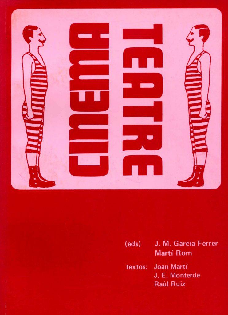 """""""Cinema / Teatre"""" amb J.M. García Ferrer (C.C.A.E., 1983)"""