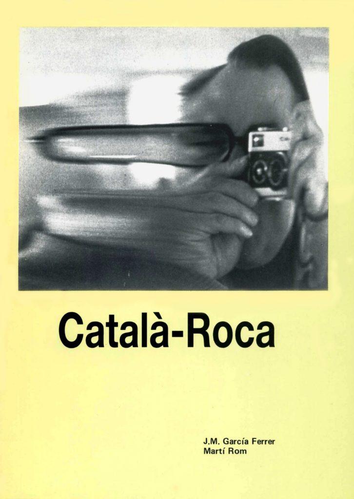 """""""Català-Roca"""" amb J.M. García Ferrer (C.C.A.E., 1989)"""
