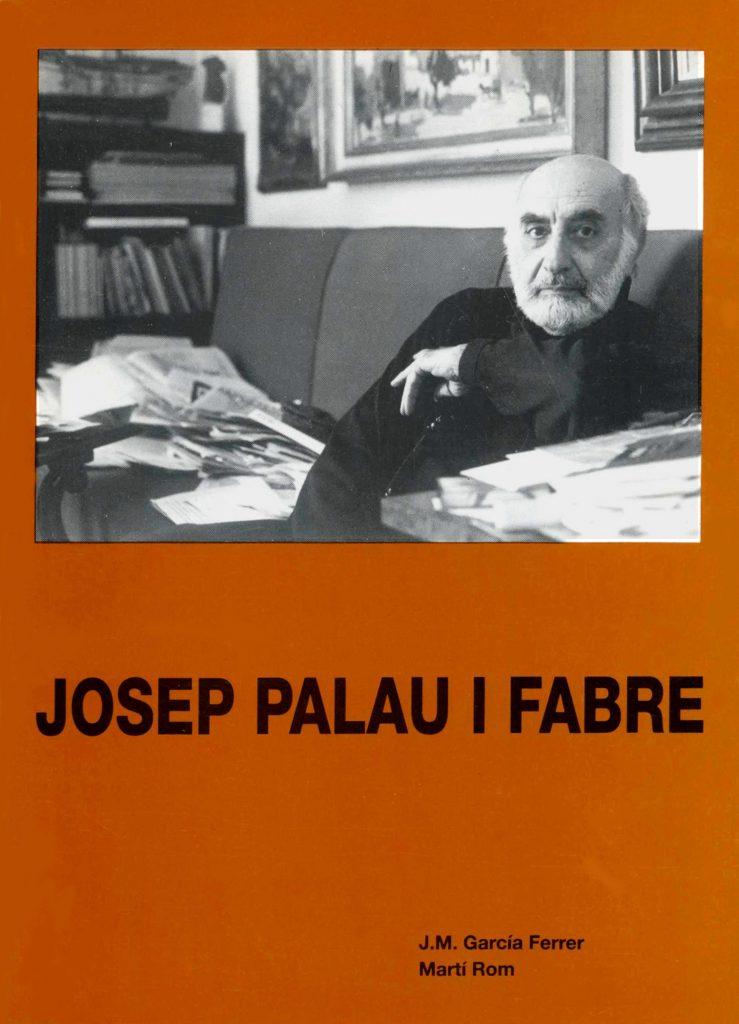 """""""Josep Palau i Fabre"""" amb J.M. García Ferrer (C.C.A.E., 1993)"""