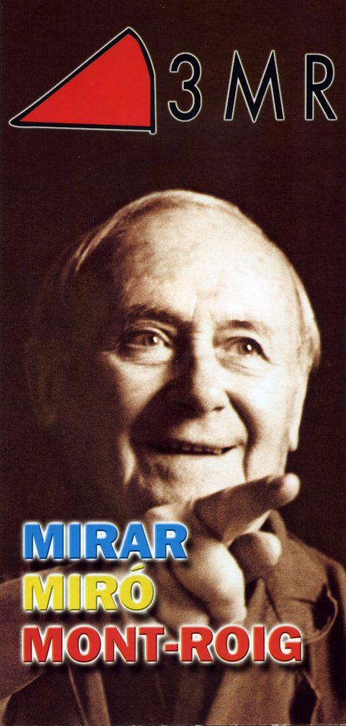 "Itinerari ""3MR: Mirar, Miró, Mont-roig"" (1996)"